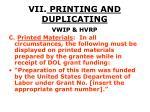 vii printing and duplicating