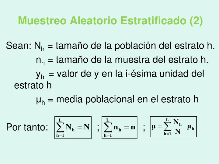 Muestreo Aleatorio Estratificado (2)