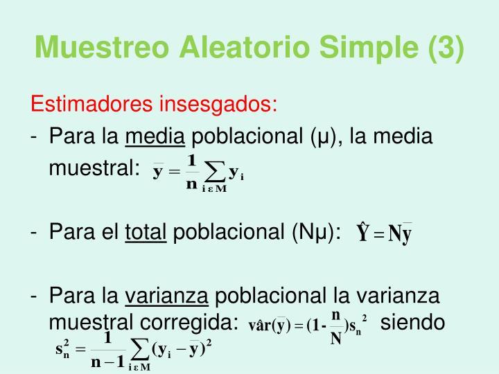 Muestreo Aleatorio Simple (3)