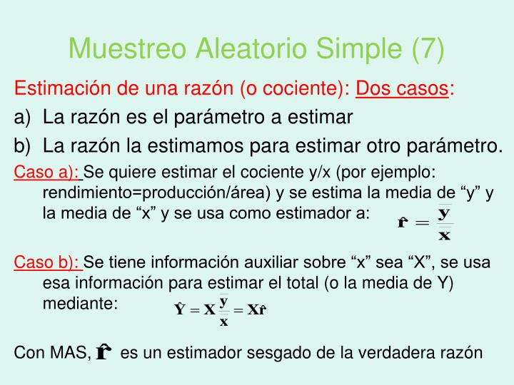 Muestreo Aleatorio Simple (7)