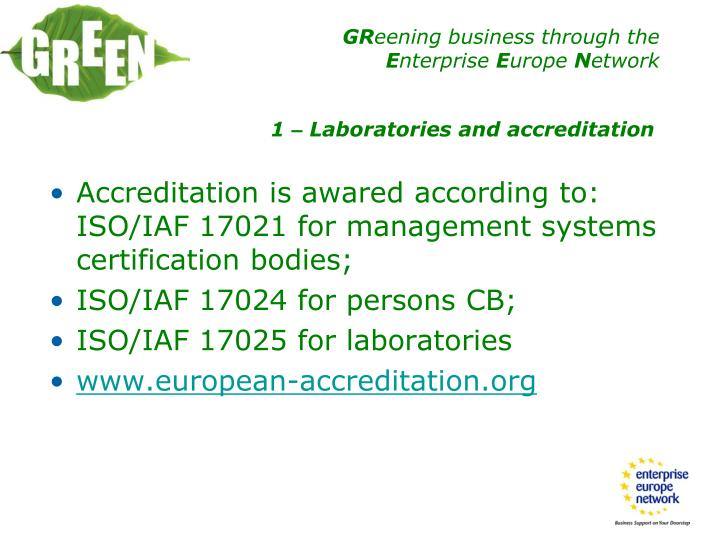 Accreditation is awared according to: ISO/IAF 17021 for management systems certification bodies;