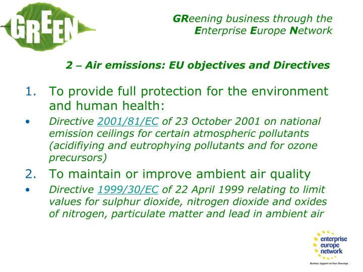 To provide full protection for the environment and human health: