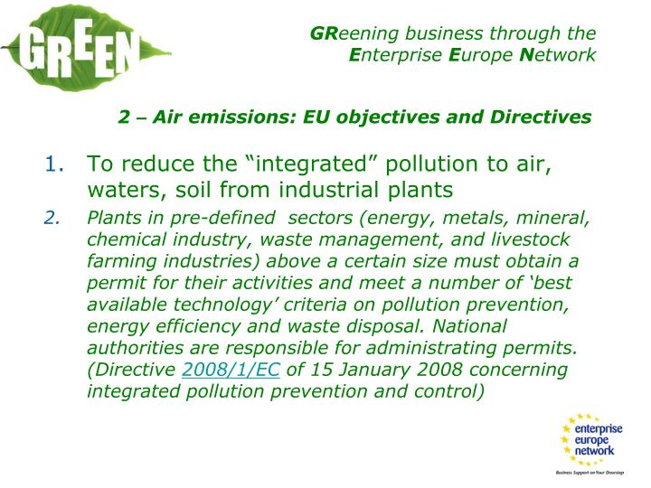 """To reduce the """"integrated"""" pollution to air, waters, soil from industrial plants"""