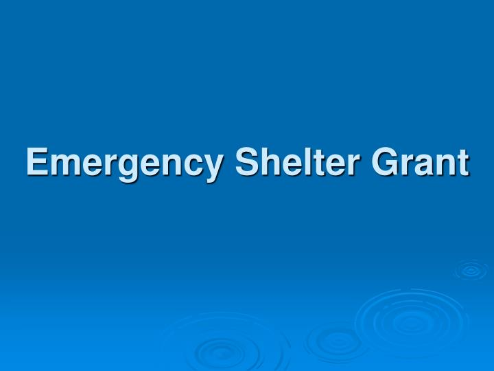 Emergency Shelter Grant
