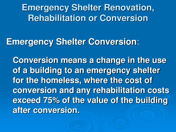 Emergency Shelter Renovation, Rehabilitation or Conversion