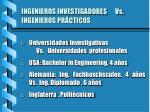 ingenieros investigadores vs ingenieros pr cticos