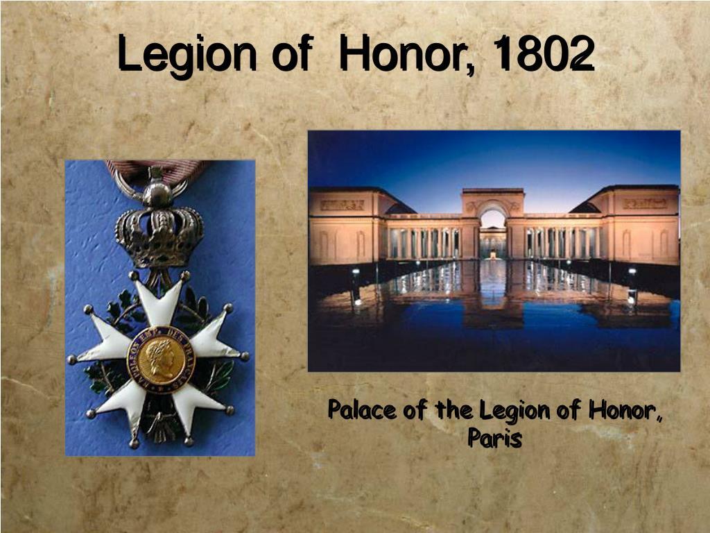 Legion of  Honor, 1802