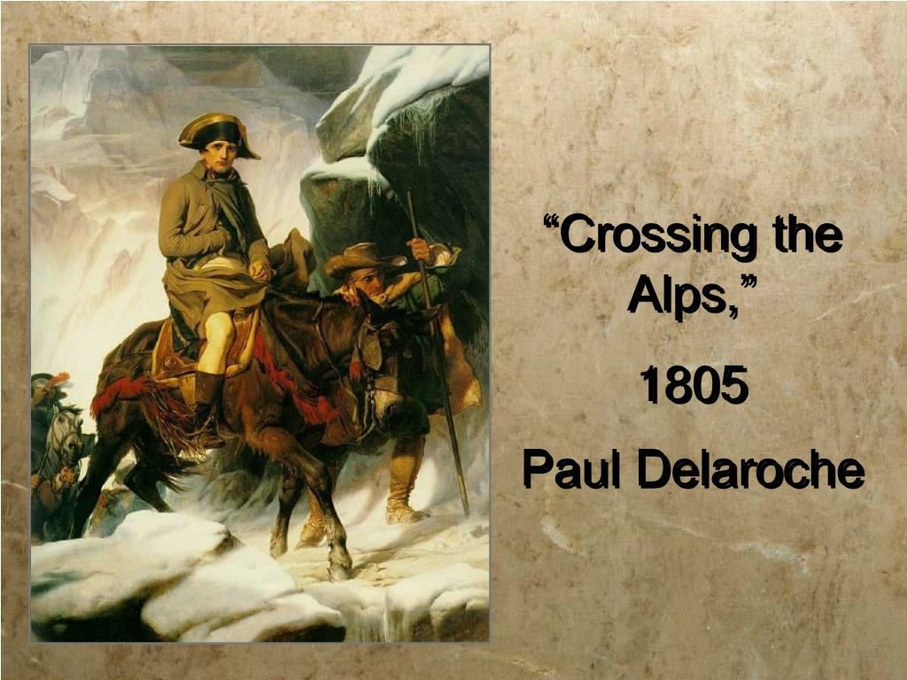 """Crossing the Alps,"""