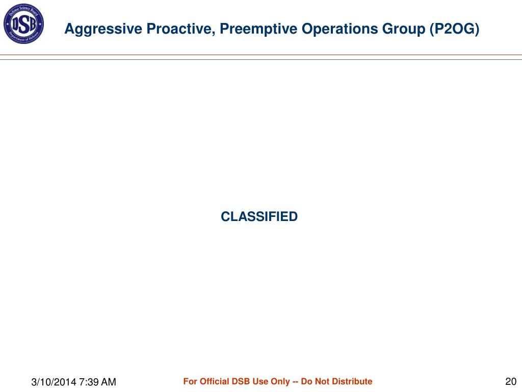 Aggressive Proactive, Preemptive Operations Group (P2OG)