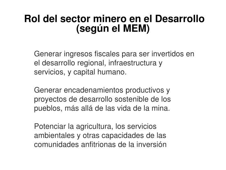 Rol del sector minero en el Desarrollo (según el MEM)