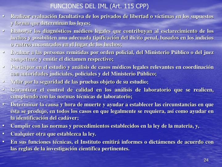 FUNCIONES DEL IML (Art. 115 CPP)
