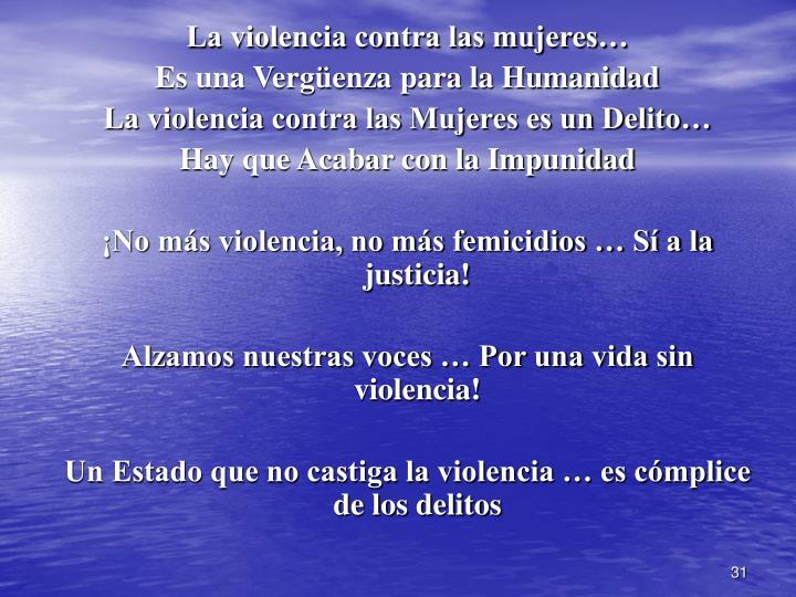 La violencia contra las mujeres…