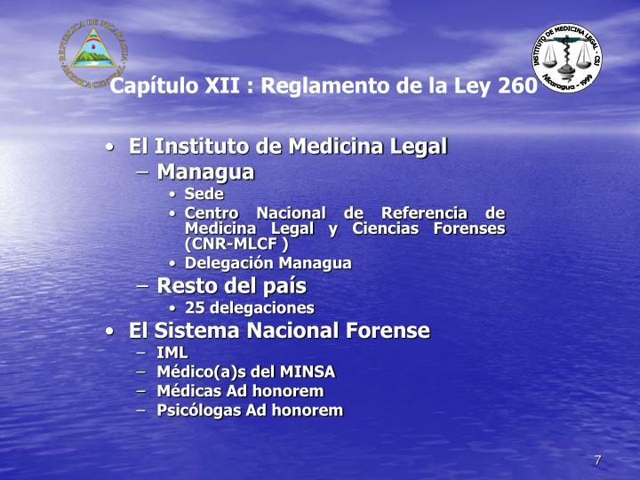 Capítulo XII : Reglamento de la Ley 260