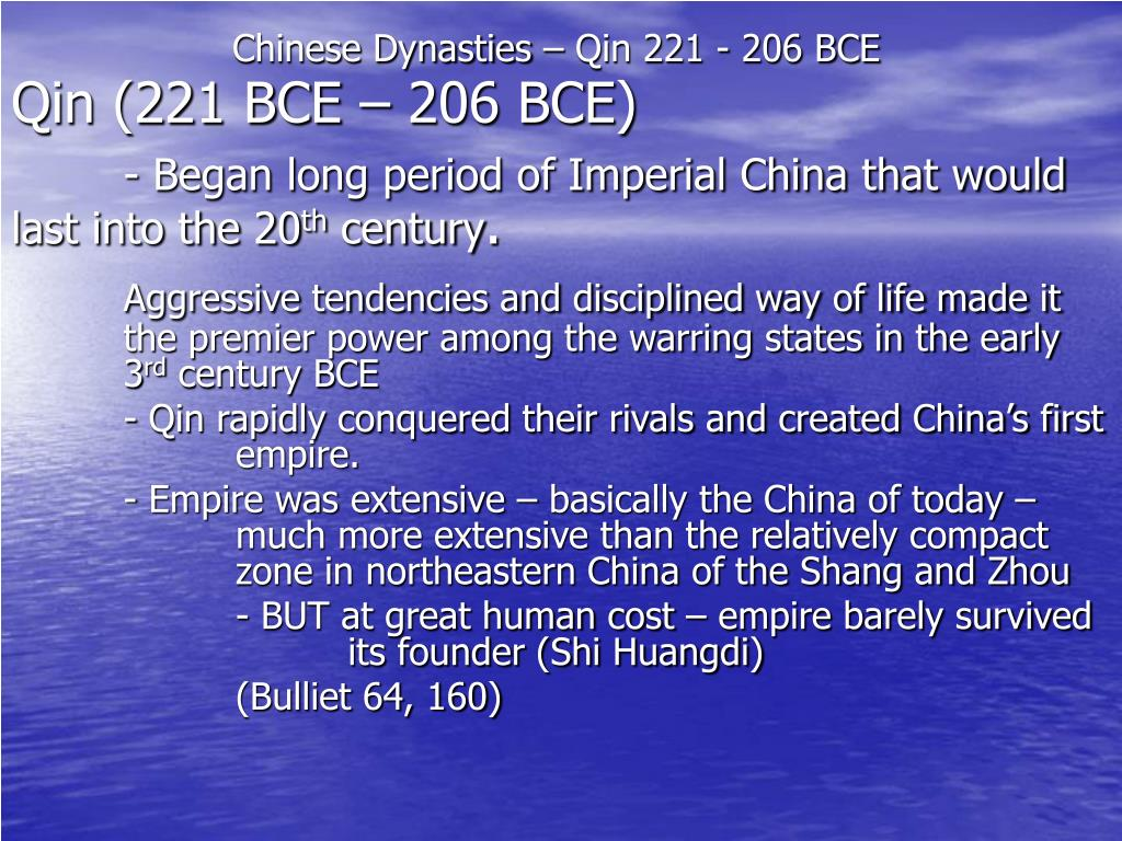 Chinese Dynasties – Qin 221 - 206 BCE