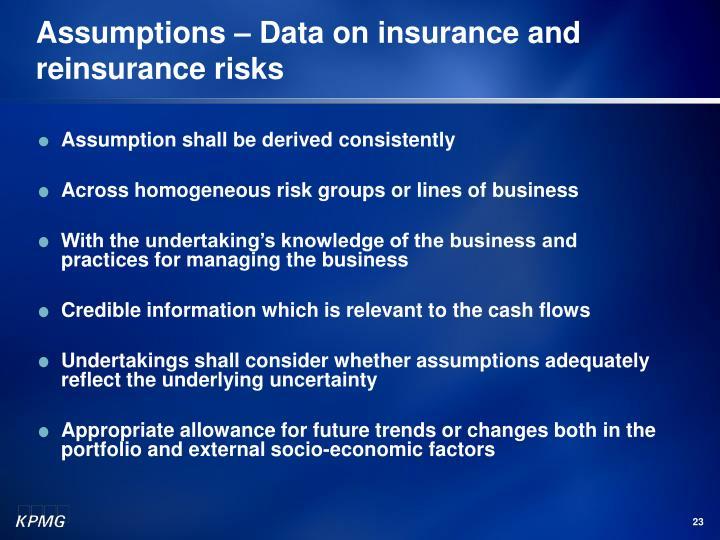 Assumptions – Data on insurance and reinsurance risks