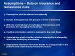 assumptions data on insurance and reinsurance risks