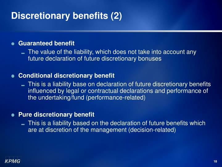 Discretionary benefits (2)