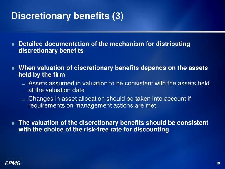 Discretionary benefits (3)