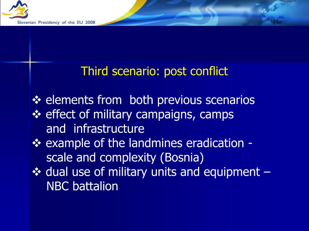 Third scenario: post conflict