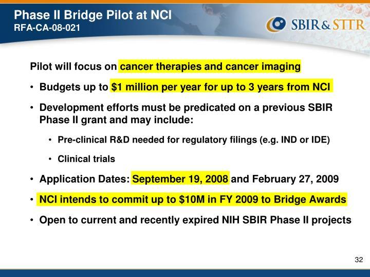 Phase II Bridge Pilot at NCI