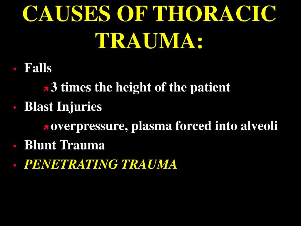 CAUSES OF THORACIC TRAUMA: