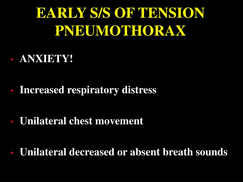EARLY S/S OF TENSION PNEUMOTHORAX