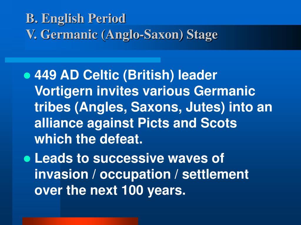B. English Period