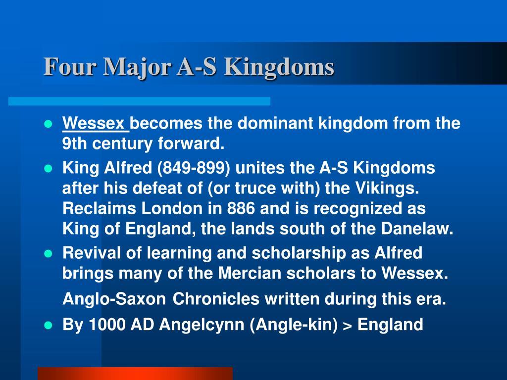 Four Major A-S Kingdoms
