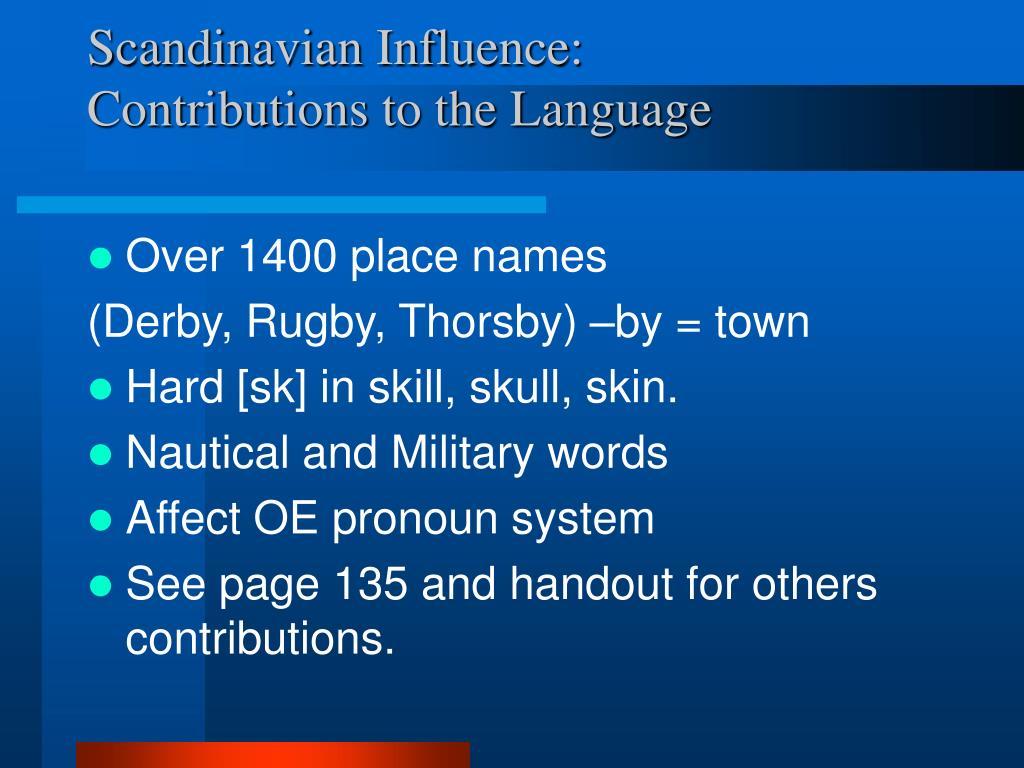 Scandinavian Influence: