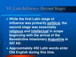 vi latin influence second stage