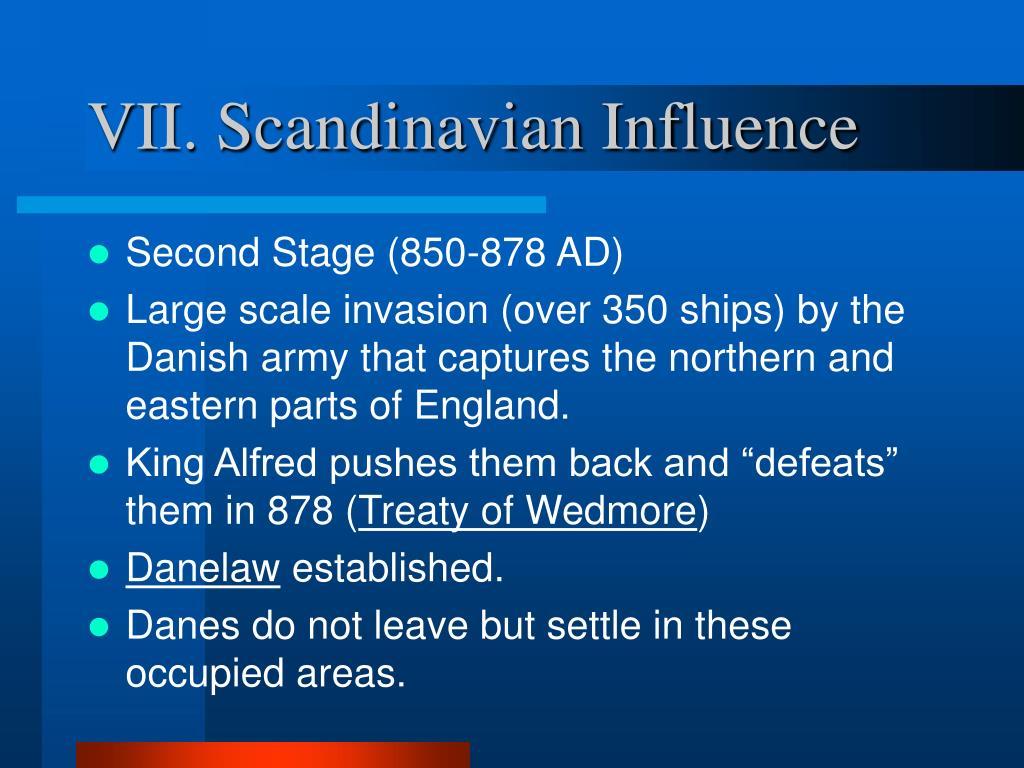 VII. Scandinavian Influence