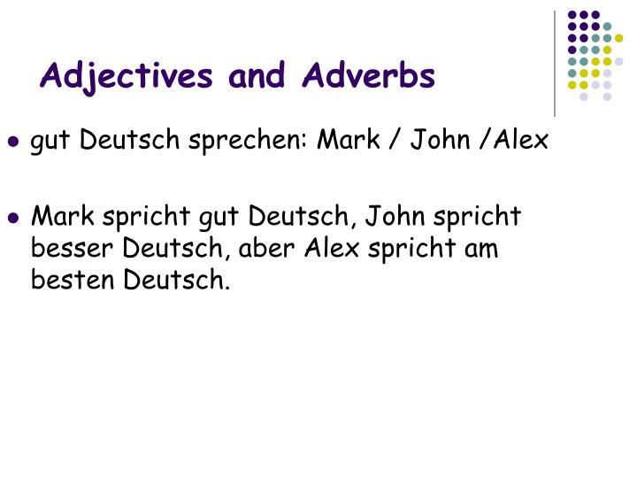 gut Deutsch sprechen: Mark / John /Alex