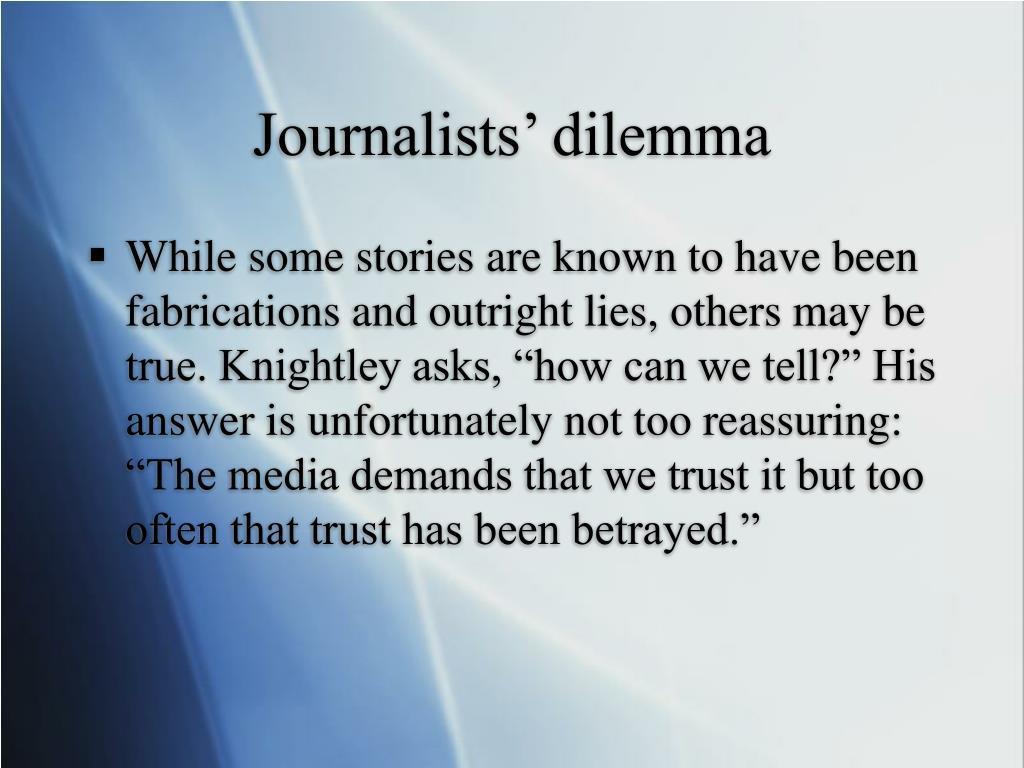 Journalists' dilemma