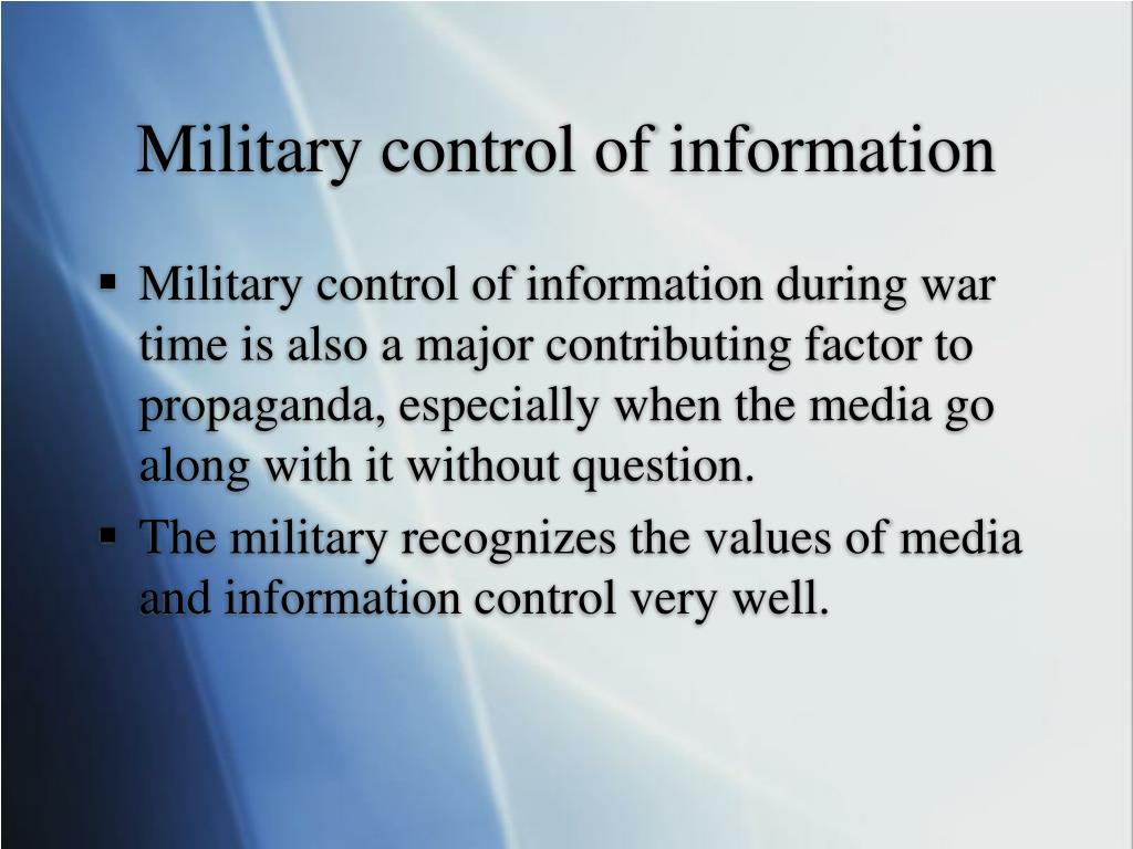 Military control of information