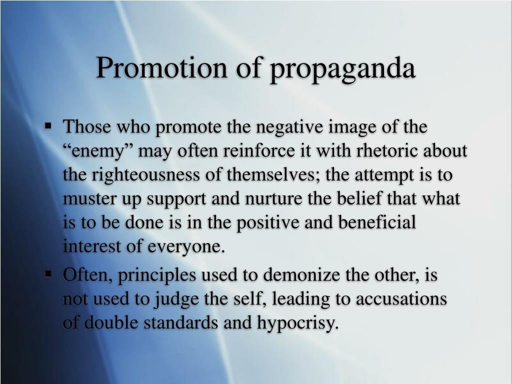 Promotion of propaganda
