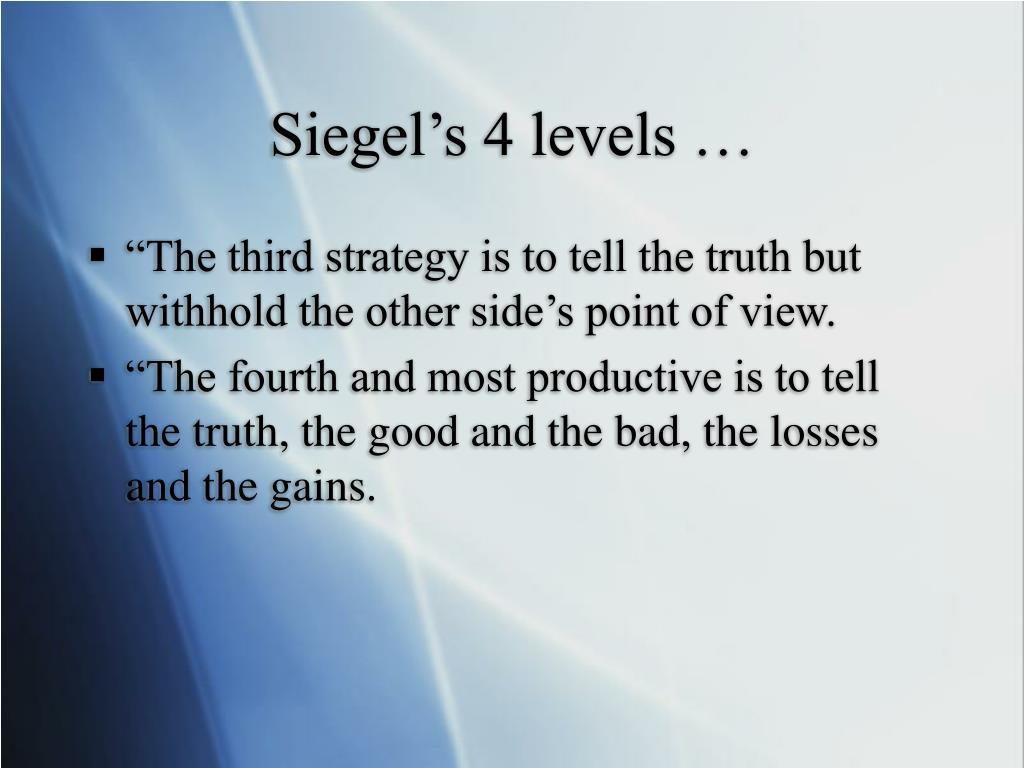 Siegel's 4 levels …