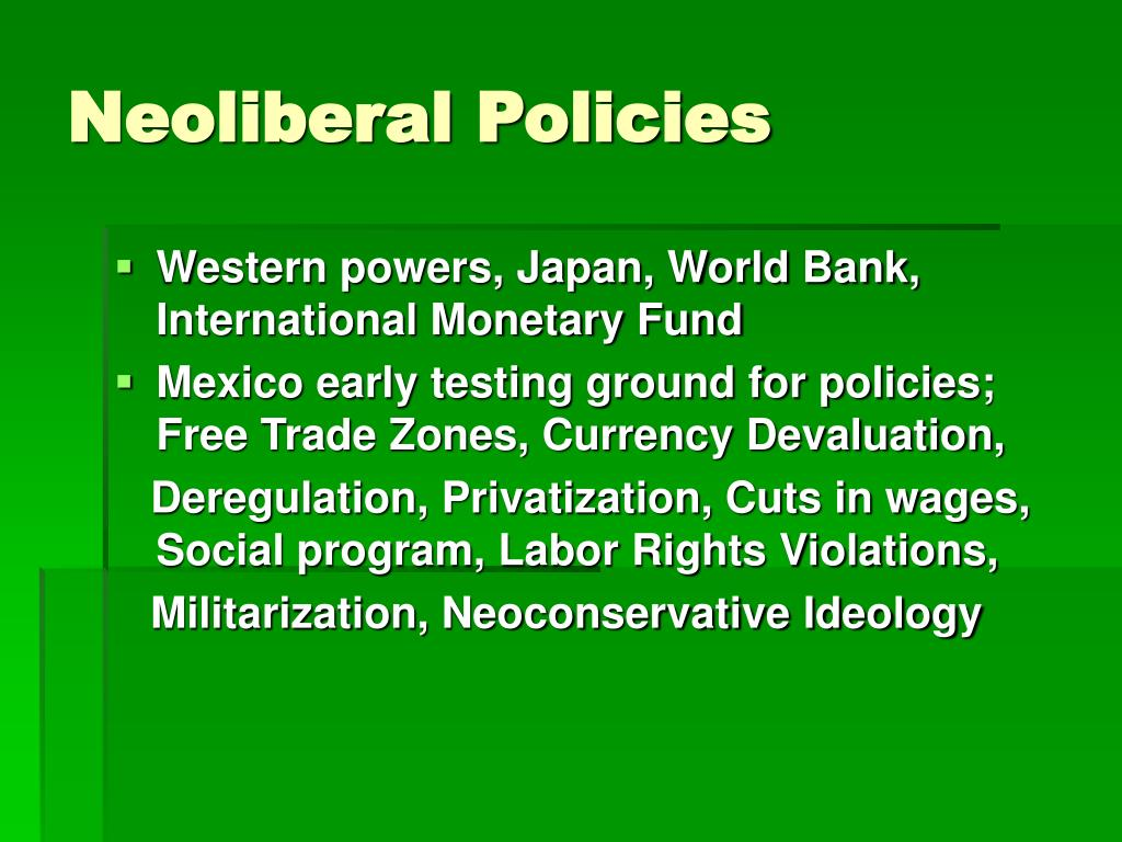 Neoliberal Policies