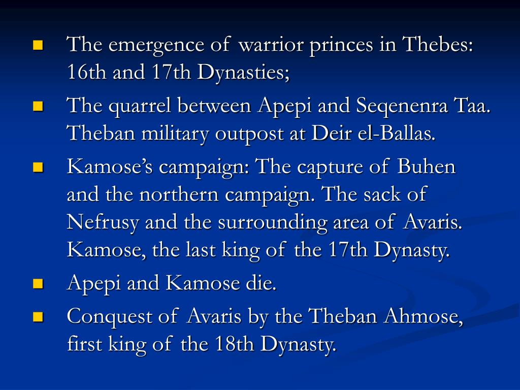 The emergence of warrior princes in Thebes: 16th and 17th Dynasties;