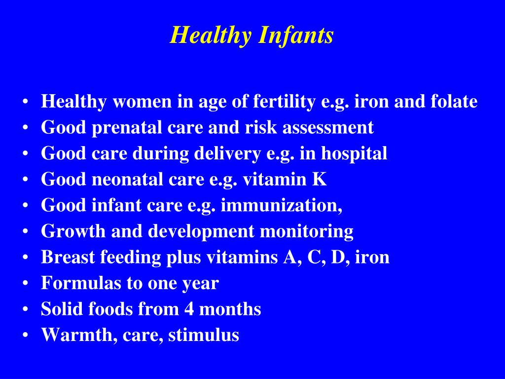 Healthy Infants
