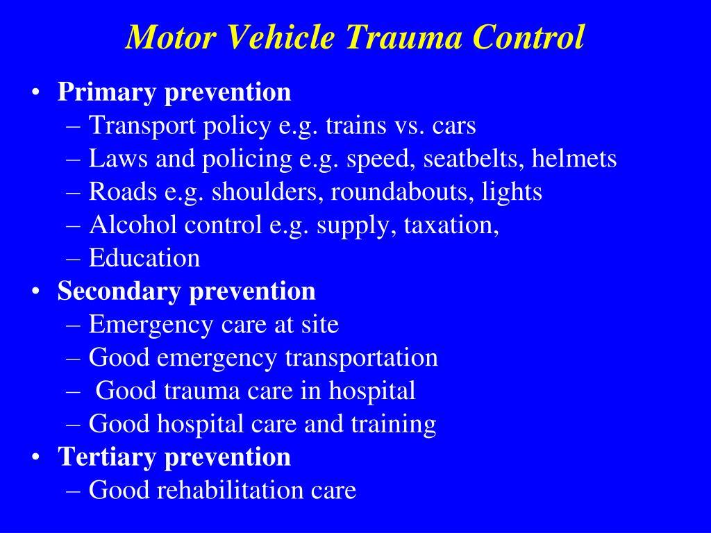 Motor Vehicle Trauma Control