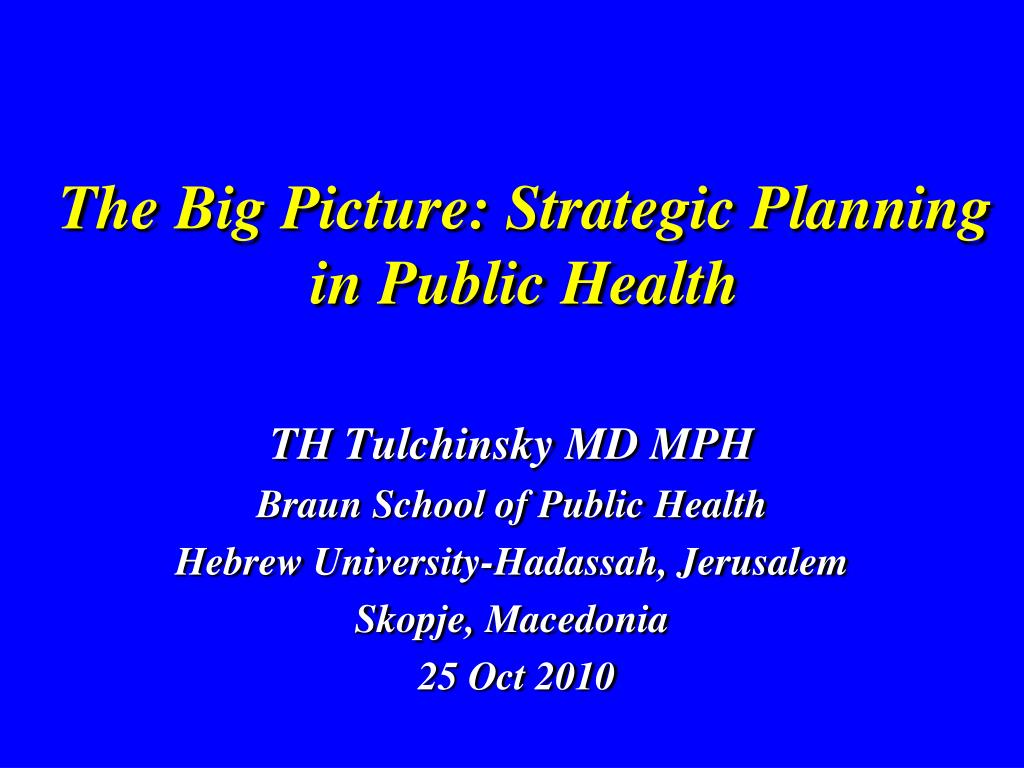 The Big Picture: Strategic Planning in Public Health
