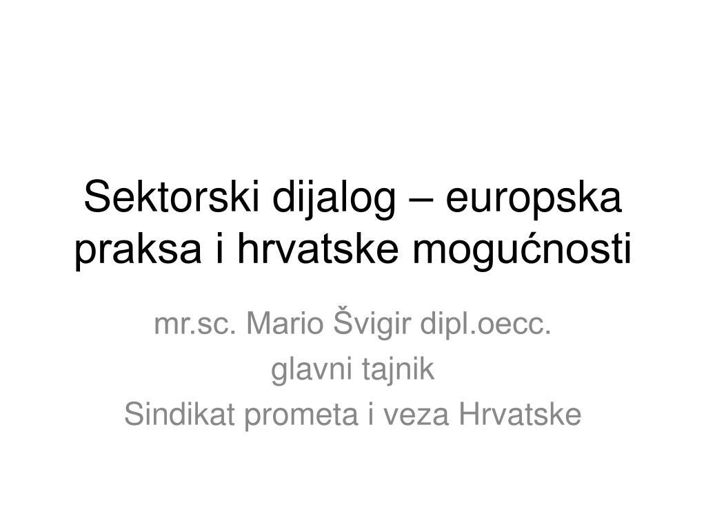 Sektorski dijalog – europska praksa i hrvatske mogućnosti