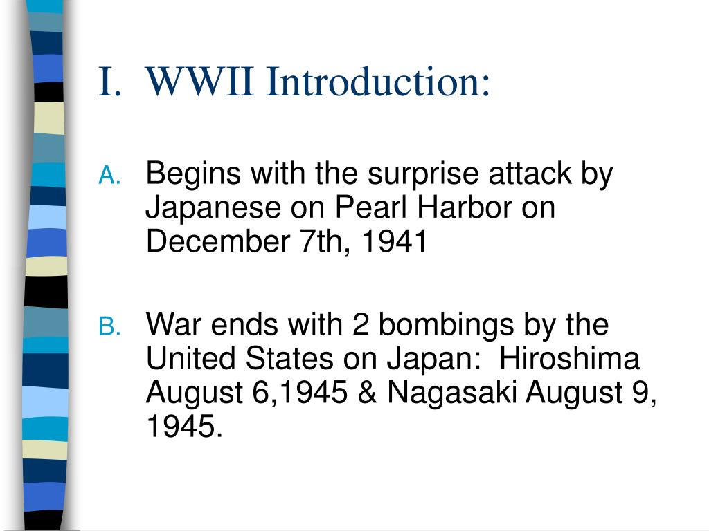 I.  WWII Introduction: