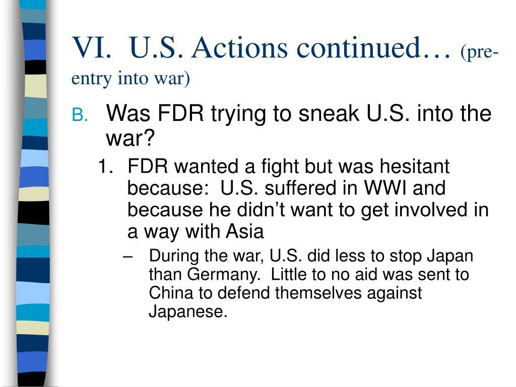 VI.  U.S. Actions continued…