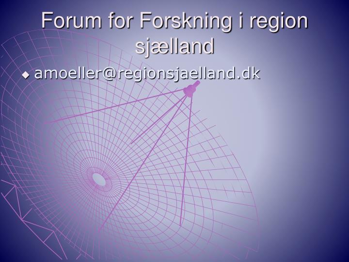 Forum for Forskning i region sjælland