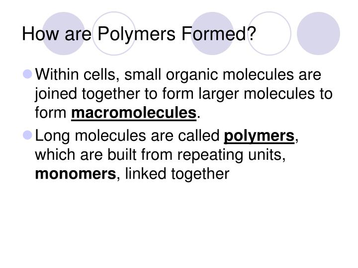 How are polymers formed