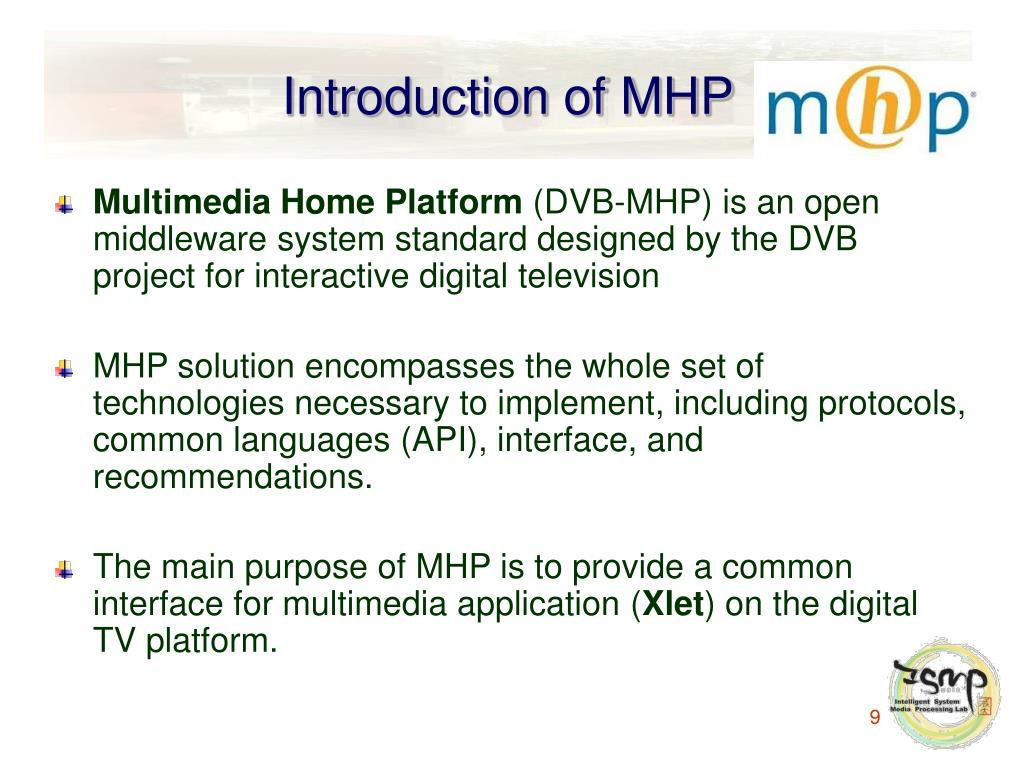 Introduction of MHP