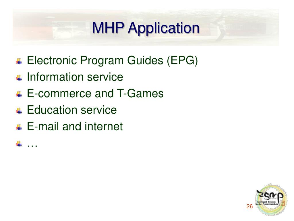 MHP Application