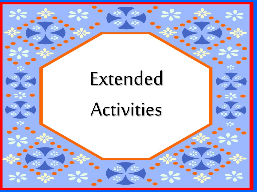 Extended Activities