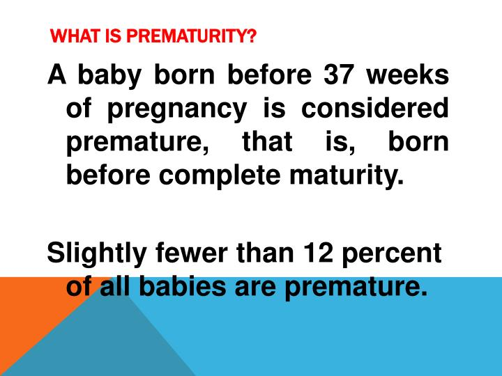 What is prematurity